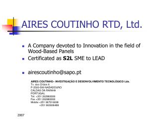 AIRES COUTINHO RTD, Ltd.