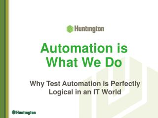 Automation is What We Do