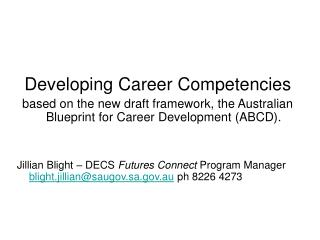 Developing Career Competencies based on the new draft framework, the Australian Blueprint for Career Development (ABCD).