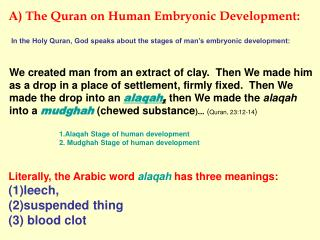 A) The Quran on Human Embryonic Development: