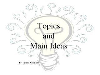 Topics and Main Ideas