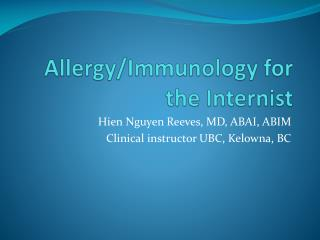 Allergy/Immunology for the Internist