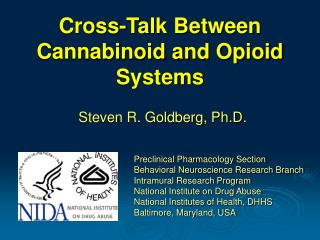 Cross-Talk Between Cannabinoid and Opioid Systems