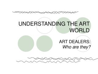 UNDERSTANDING THE ART WORLD