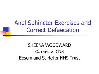 Anal Sphincter Exercises and Correct Defaecation