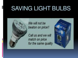 Saving Light Bulbs