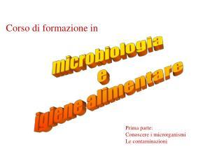microbiologia e  igiene alimentare