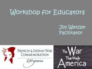 Workshop for Educators