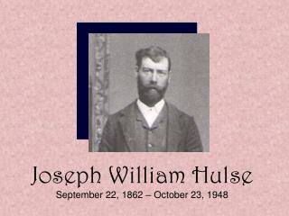 Joseph William Hulse