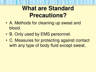 What are Standard Precautions?