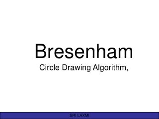 Bresenham Circle Drawing Algorithm,