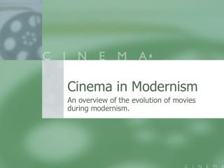 Cinema in Modernism