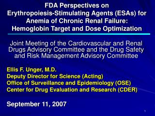 FDA Perspectives on Erythropoiesis-Stimulating Agents (ESAs) for Anemia of Chronic Renal Failure: Hemoglobin Target and