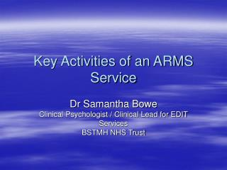 Key Activities of an ARMS Service
