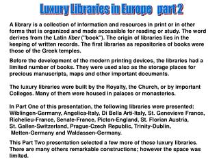 Luxury Libraries in Europe   part 2