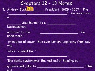 Chapters 12 – 13 Notes