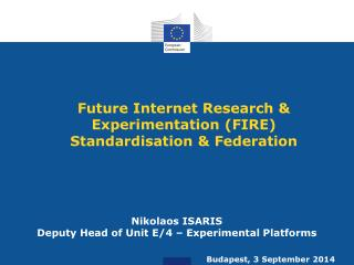 Future Internet Research & Experimentation (FIRE) Standardisation & Federation