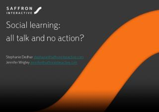 Social learning:  all talk and no action?