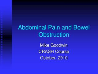 Abdominal Pain and Bowel Obstruction