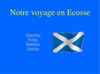 Notre voyage en Ecosse