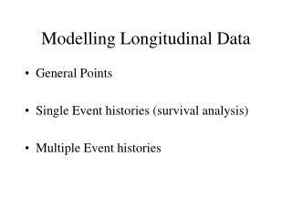 Modelling Longitudinal Data
