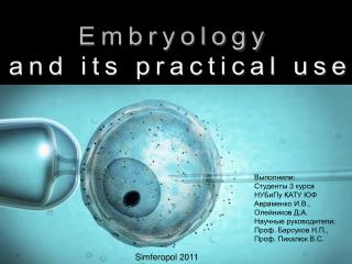 Embryology  and its practical use