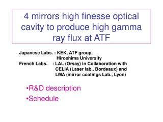 4 mirrors high finesse optical cavity to produce high gamma ray flux at ATF