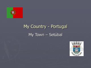 My Country - Portugal