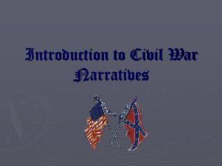 Introduction to Civil War Narratives