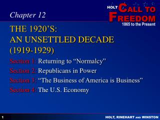 THE 1920'S:  AN UNSETTLED DECADE (1919-1929)