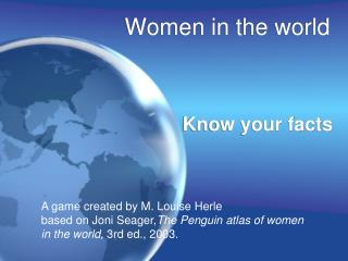 Women in the  world