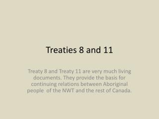 Treaties 8 and 11