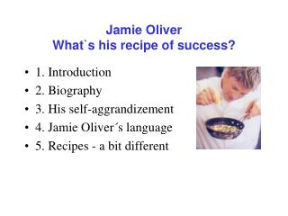 Jamie Oliver  What`s his recipe of success?