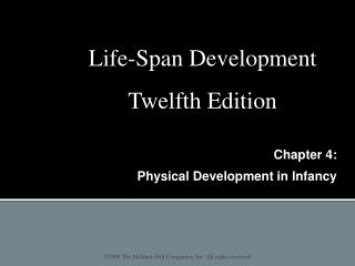 Chapter 4:  Physical Development in Infancy