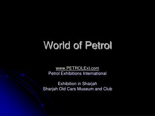 World of Petrol