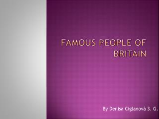Famous people of Britain
