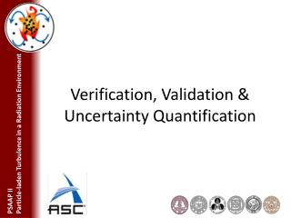 Verification, Validation & Uncertainty Quantification
