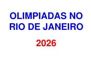 OLIMPIADAS NO RIO DE JANEIRO 2026
