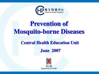 Prevention of  Mosquito-borne Diseases