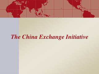 The China Exchange Initiative