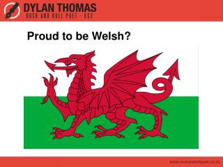 Proud to be Welsh?
