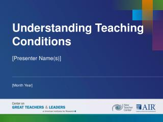 Understanding Teaching Conditions