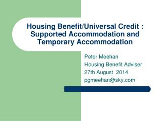 Housing Benefit/Universal Credit : Supported Accommodation and Temporary Accommodation
