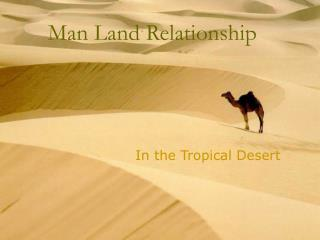 Man Land Relationship