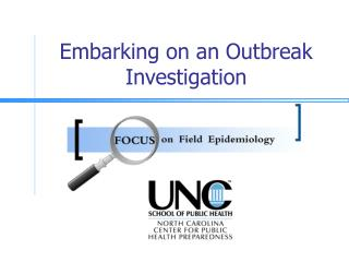 Embarking on an Outbreak Investigation