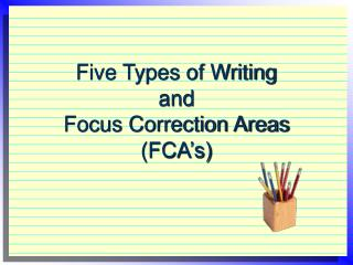 Five Types of Writing and Focus Correction Areas (FCA's)