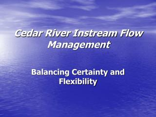 Cedar River Instream Flow Management
