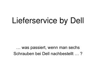 Lieferservice by Dell