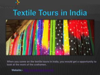 Tailor Made and Textile Tours in India