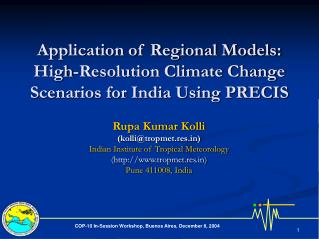 Application of Regional Models: High-Resolution Climate Change Scenarios for India Using PRECIS